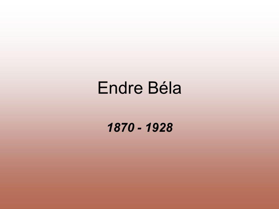 Endre Béla 1870 - 1928