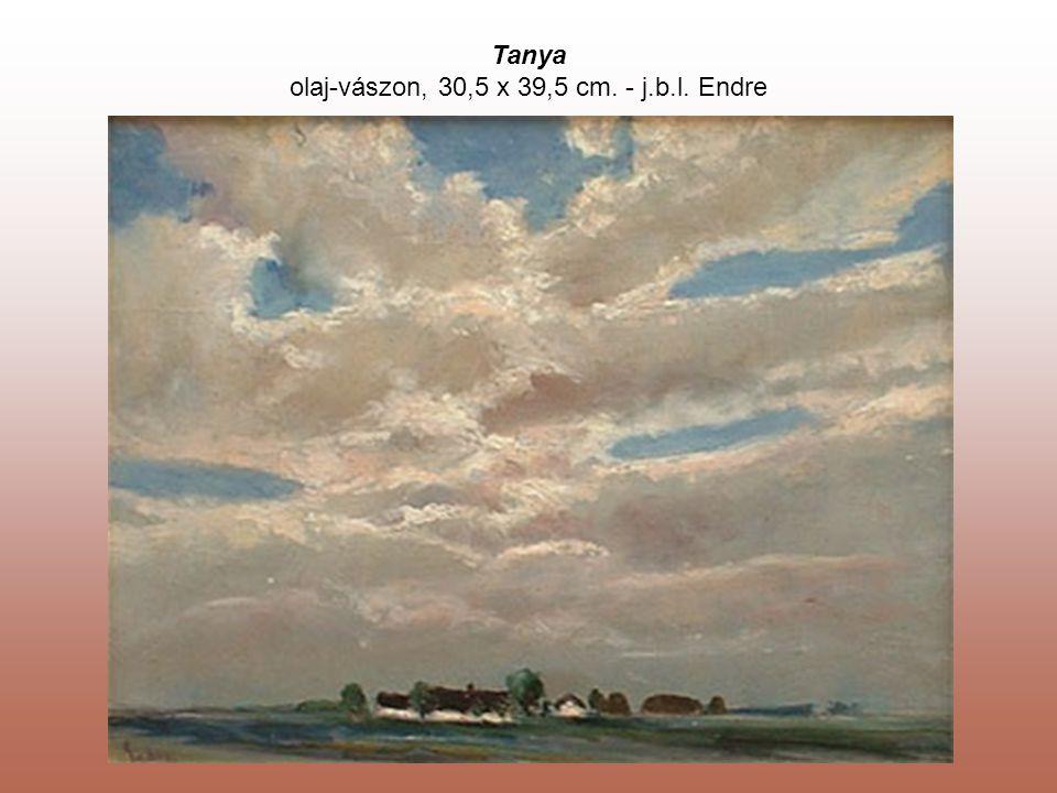Tanya olaj-vászon, 30,5 x 39,5 cm. - j.b.l. Endre