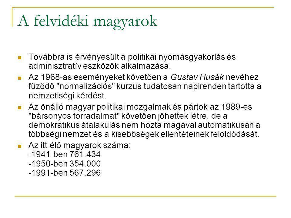 A kárpátaljai magyarok A Szovjetunióhoz került terület nemzetiségi politikája a klasszikus sztálini megoldást követte.