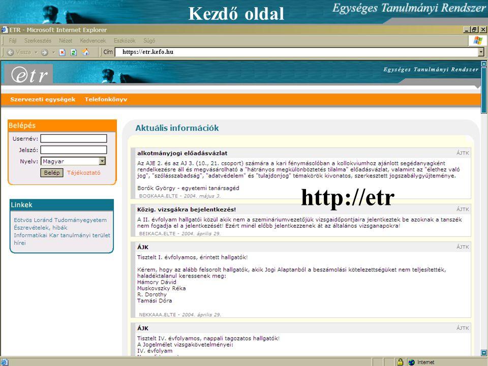Kezdő oldal https://etr.kefo.hu http://etr