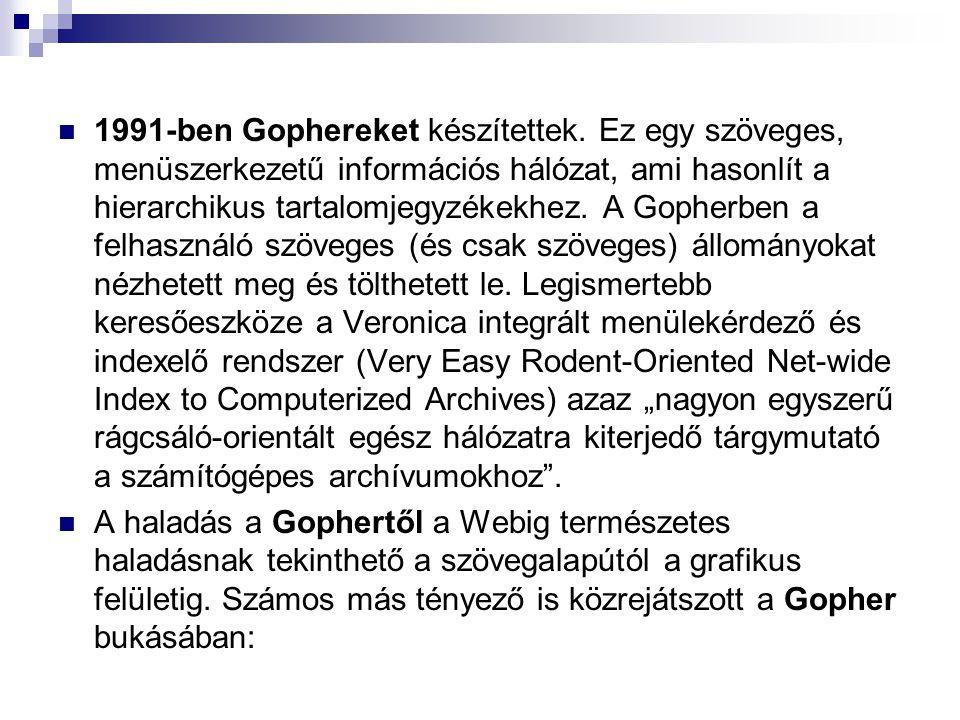1991-ben Gophereket készítettek.