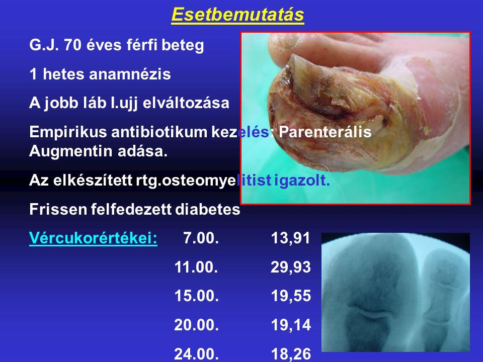 Esetbemutatás G.J. 70 éves férfi beteg 1 hetes anamnézis A jobb láb I.ujj elváltozása Empirikus antibiotikum kezelés: Parenterális Augmentin adása. Az