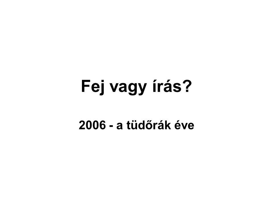 Fej vagy írás 2006 - a tüdőrák éve
