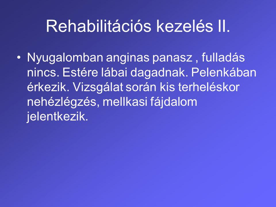 Rehabilitációs kezelés III.Rehab.