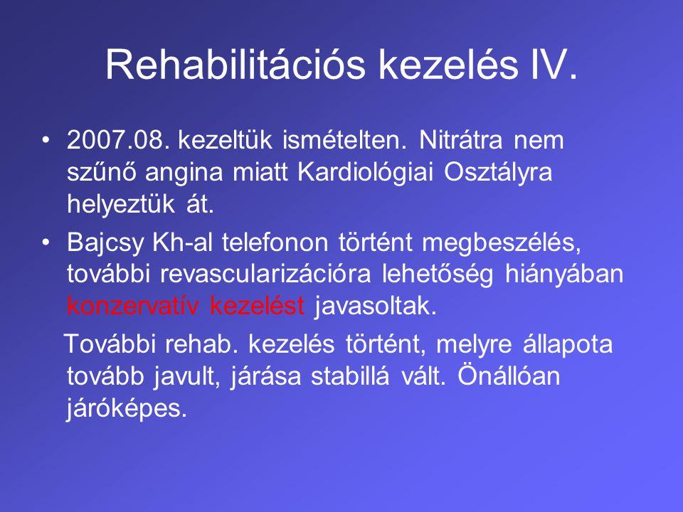 A beteg rehabilitációja során elért eredmények