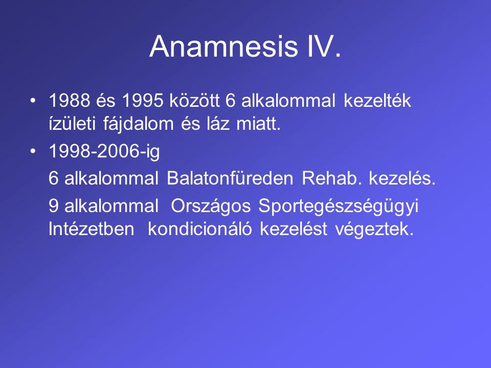Anamnesis V.2006.11. Bajcsy Zs. Kh- ban napi gyakorisággal jelentkező anginák.