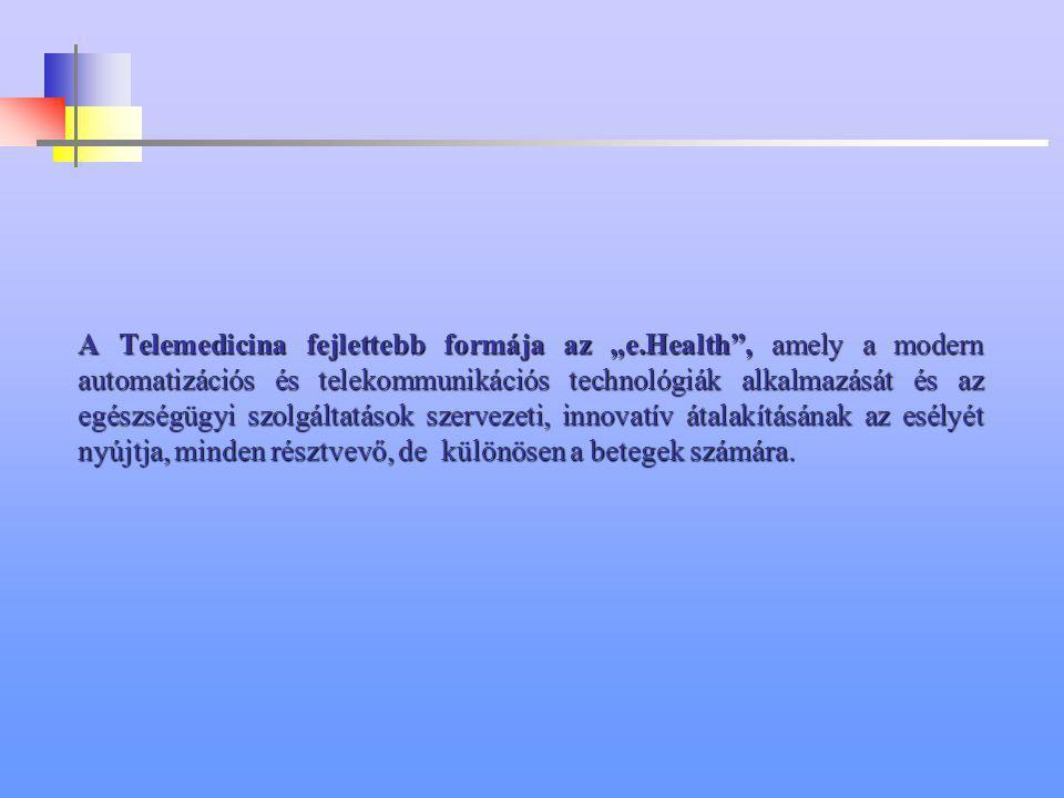 A Telemedicina meggyorsítja a folyamatokat, amelyek elősegítik a háziorvos számára a definitív ellátást; ez pedig rövidebb kórházi tartózkodáshoz is v