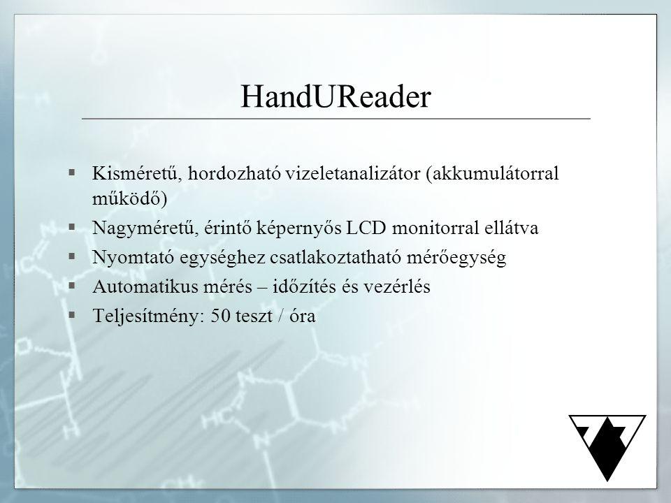  Kisméretű, hordozható vizeletanalizátor (akkumulátorral működő)  Nagyméretű, érintő képernyős LCD monitorral ellátva  Nyomtató egységhez csatlakoz