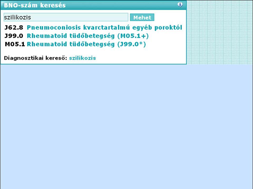 BNO kereső Gyors keresés a BNO kód rendszerben. A betegségnevek és orvosi fogalmak szinonimáinak felhasználásával.