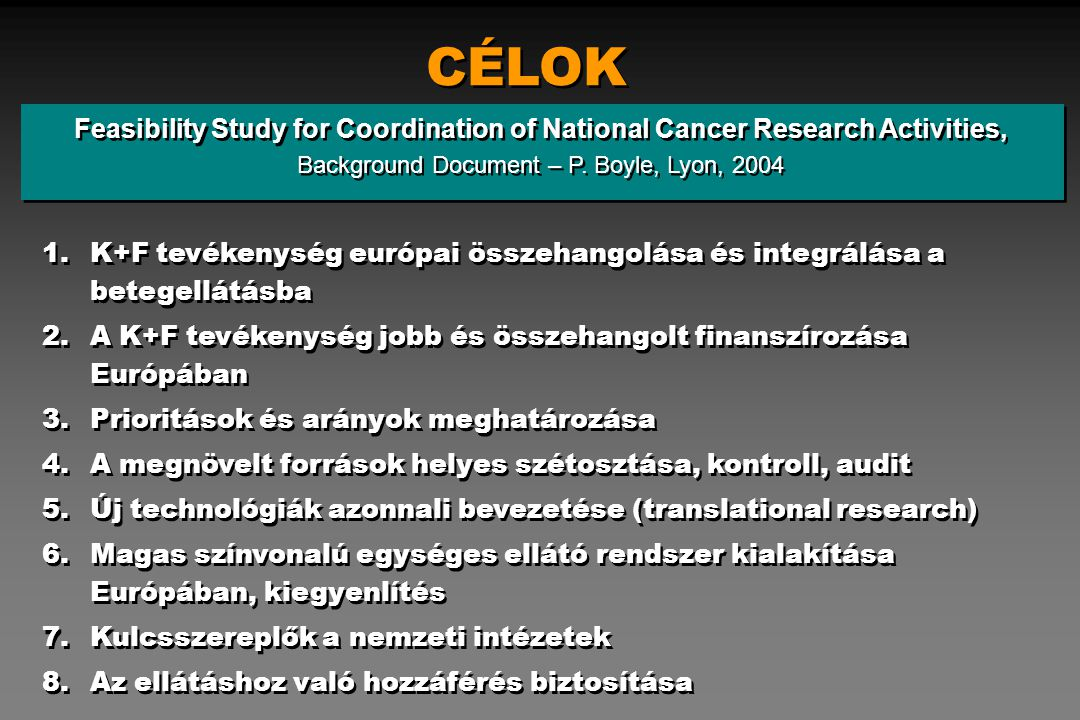 CÉLOK Feasibility Study for Coordination of National Cancer Research Activities, Background Document – P.