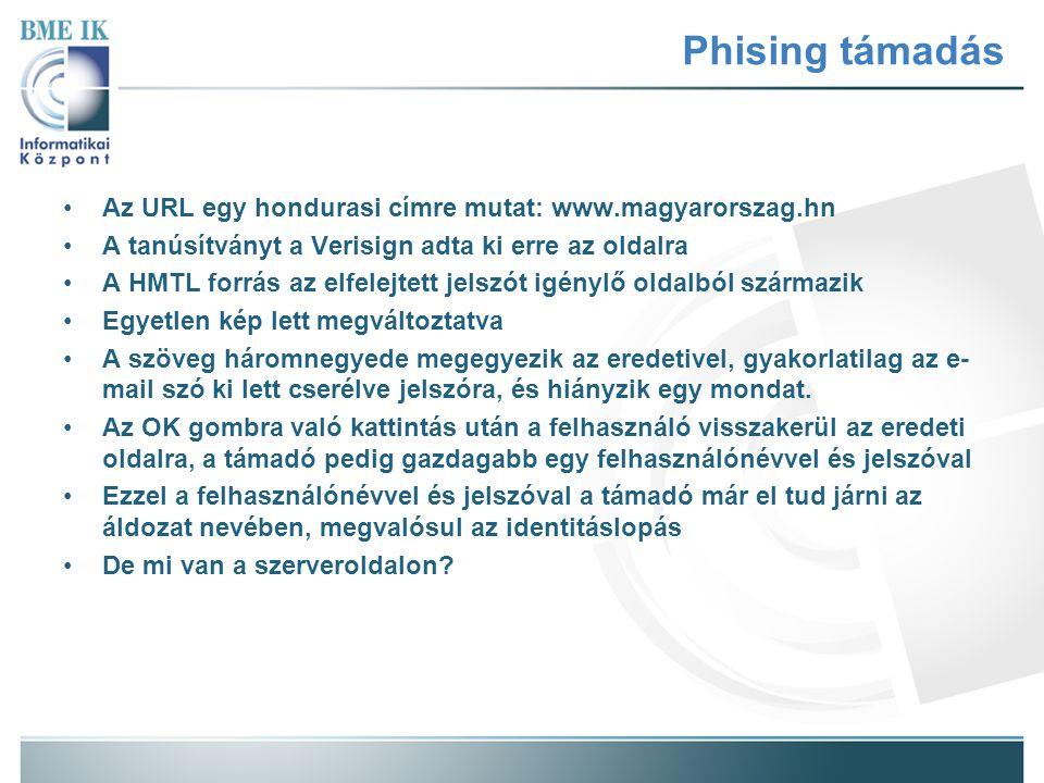 Az URL egy hondurasi címre mutat: www.magyarorszag.hn A tanúsítványt a Verisign adta ki erre az oldalra A HMTL forrás az elfelejtett jelszót igénylő oldalból származik Egyetlen kép lett megváltoztatva A szöveg háromnegyede megegyezik az eredetivel, gyakorlatilag az e- mail szó ki lett cserélve jelszóra, és hiányzik egy mondat.