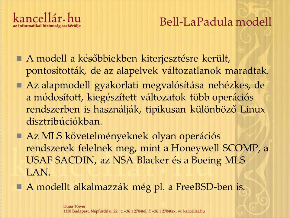 Bell-LaPadula modell A modell a későbbiekben kiterjesztésre került, pontosították, de az alapelvek változatlanok maradtak. Az alapmodell gyakorlati me