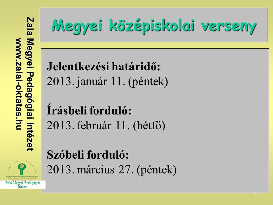 Zala Megyei Pedagógiai Intézet www.zalai-oktatas.hu Kapcsolat Email: gabriellabaka@gmail.comgabriellabaka@gmail.com Facebook: csatlakozz hozzánk!csatlakozz hozzánk!