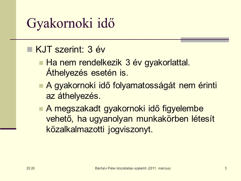 Bánfalvi Péter közoktatási szakértő (2011.március)16 SZMSZ: 11/1994.