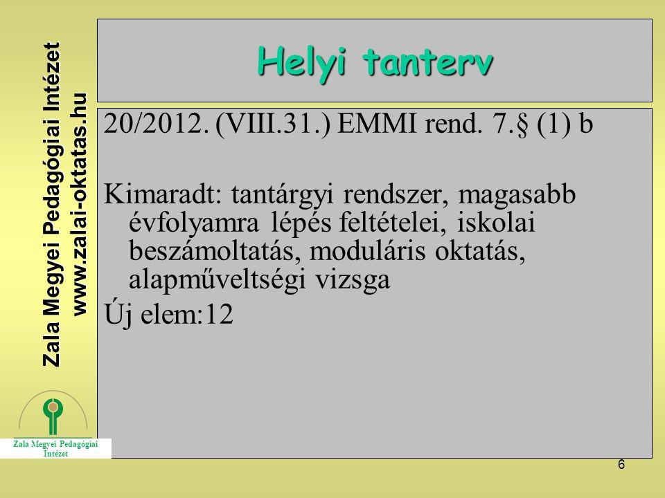 6 Helyi tanterv 20/2012. (VIII.31.) EMMI rend.