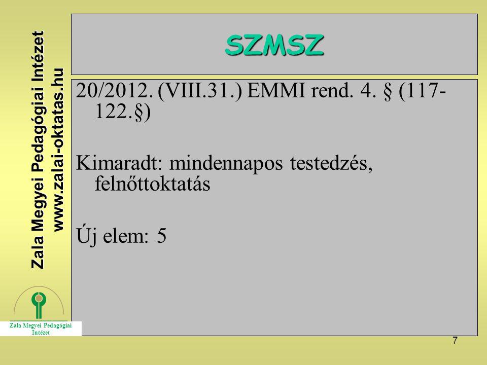 8 Házirend 20/2012.(VIII.31.) EMMI rend. 5.