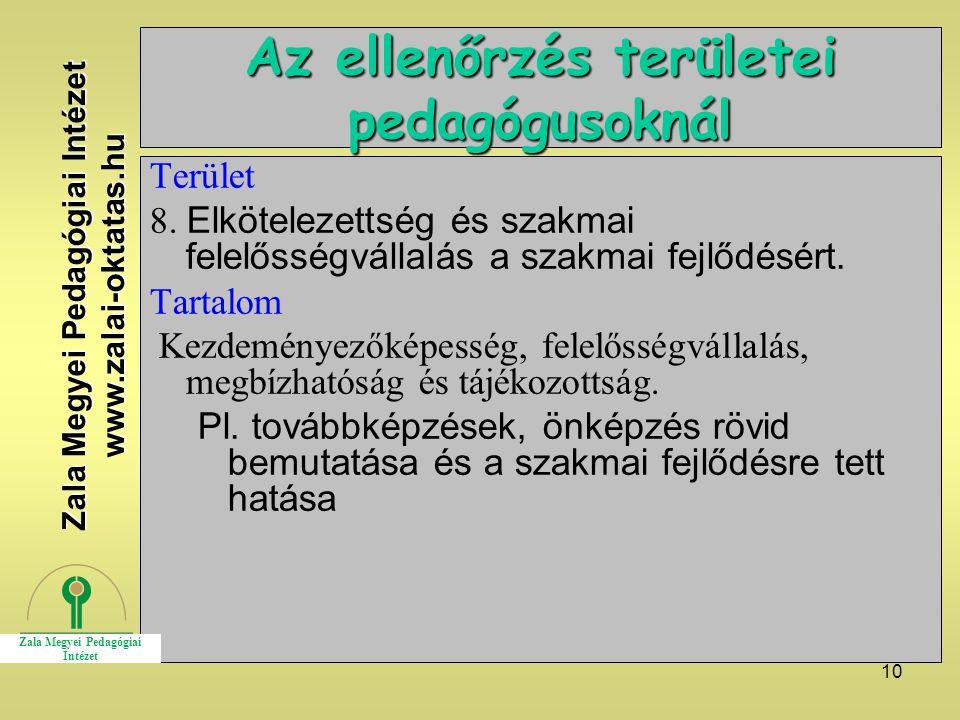 10 Az ellenőrzés területei pedagógusoknál Terület 8.