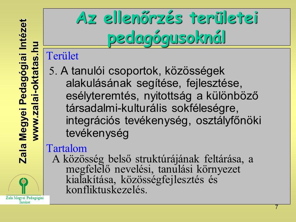 7 Az ellenőrzés területei pedagógusoknál Terület 5.
