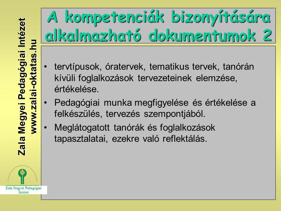 19 A kompetenciák bizonyítására alkalmazható dokumentumok 2 tervtípusok, óratervek, tematikus tervek, tanórán kívüli foglalkozások tervezeteinek elemz