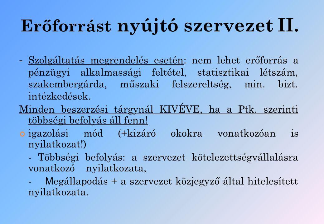 A Kbt.módosításának további rendelkezései III. Anyagi fedezet (48.