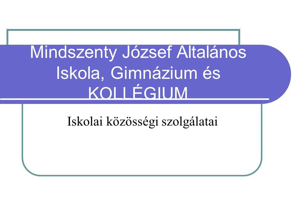 Mindszenty József Általános Iskola, Gimnázium és KOLLÉGIUM Iskolai közösségi szolgálatai