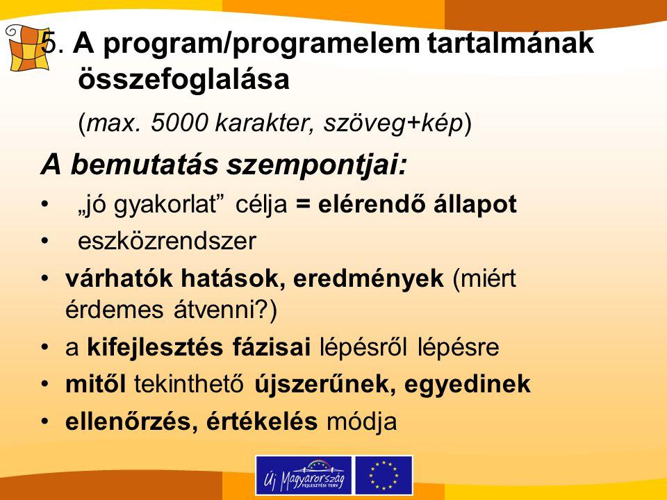 5.A program/programelem tartalmának összefoglalása (max.