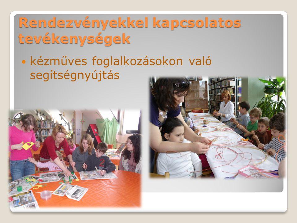 Rendezvényekkel kapcsolatos tevékenységek kézműves foglalkozásokon való segítségnyújtás