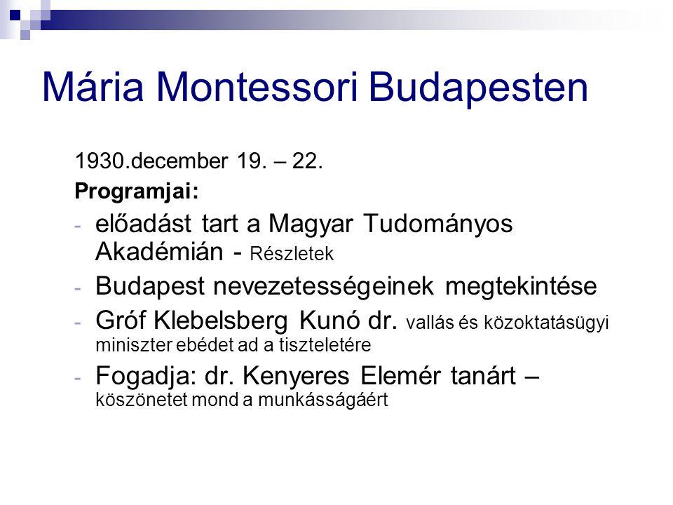 Mária Montessori Budapesten 1930.december 19.– 22.