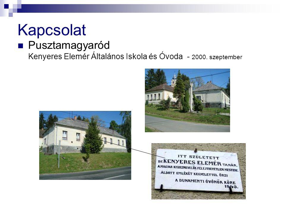 Kapcsolat Pusztamagyaród Kenyeres Elemér Általános Iskola és Óvoda - 2000. szeptember