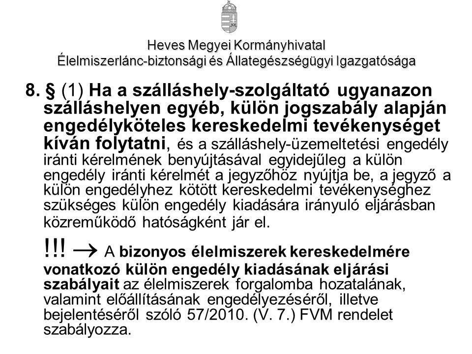 Heves Megyei Kormányhivatal Élelmiszerlánc-biztonsági és Állategészségügyi Igazgatósága 8.