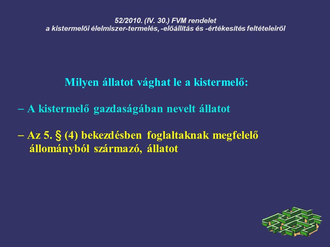 Az Európai Parlament és a Tanács 852/2004/EK Rendelete az élelmiszer-higiéniáról I.