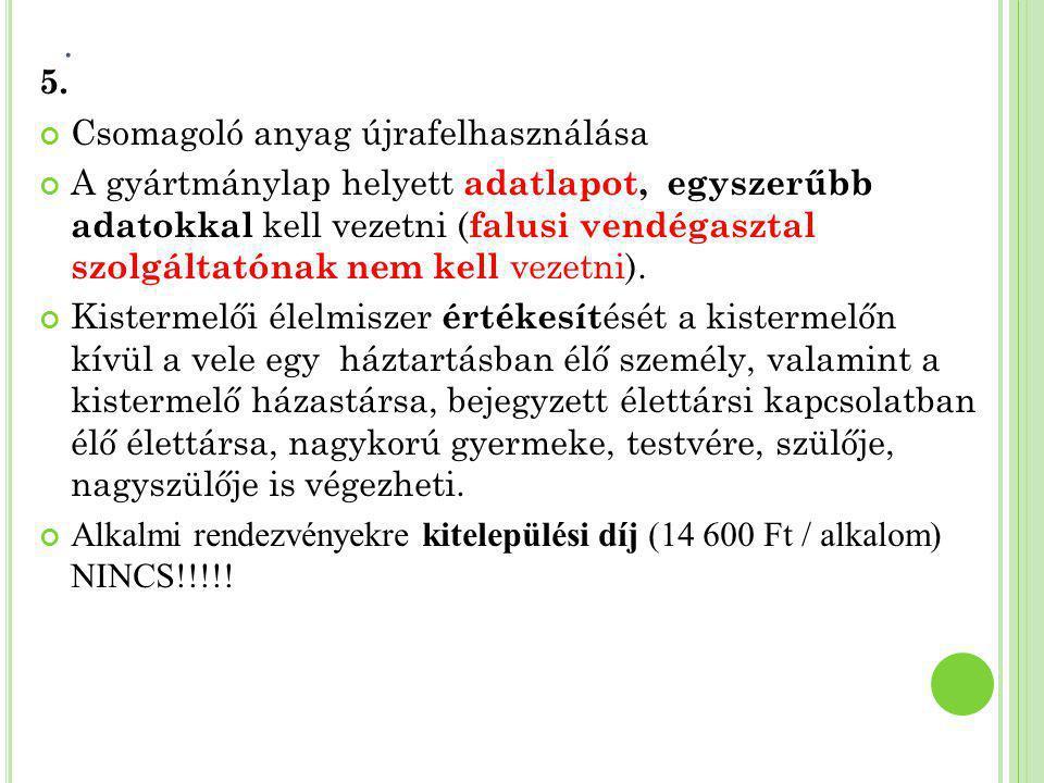 6.ADATLAP MINTA a) A kistermelő neve, címe Példa Jázmin 1234 Település, utca, 01.