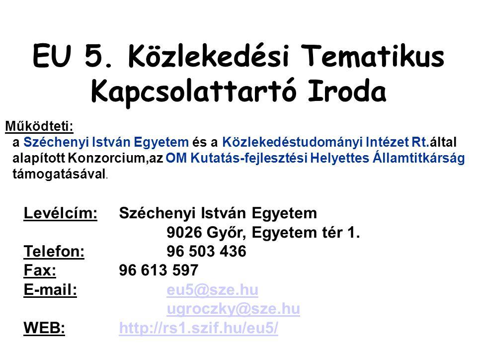 Működteti: a Széchenyi István Egyetem és a Közlekedéstudományi Intézet Rt.által alapított Konzorcium,az OM Kutatás-fejlesztési Helyettes Államtitkárság támogatásával.