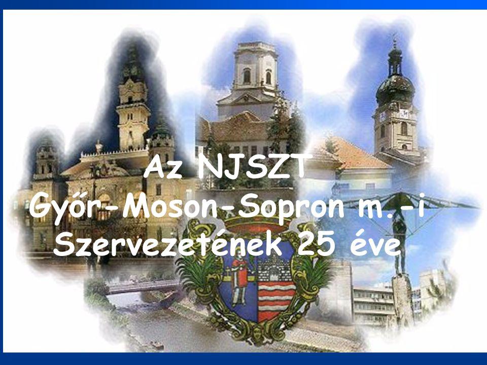 Az NJSZT Győr-Moson-Sopron m.-i Szervezetének 25 éve