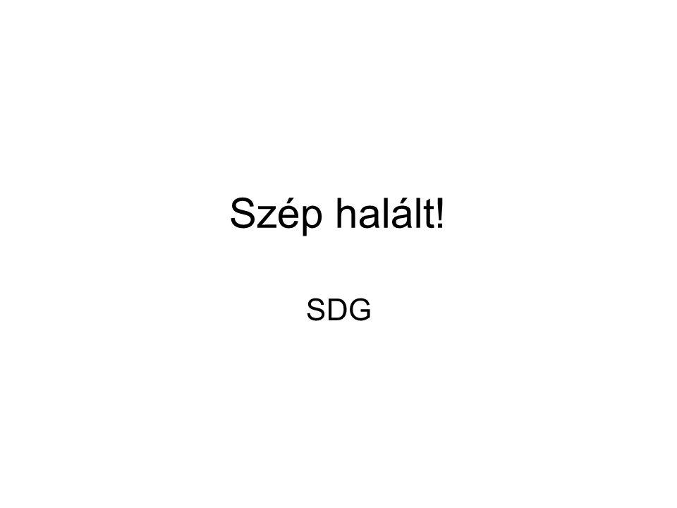 Szép halált! SDG