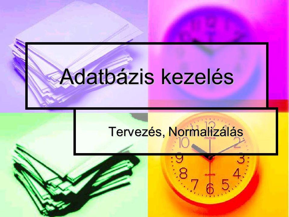 Adatbázis kezelés Tervezés, Normalizálás