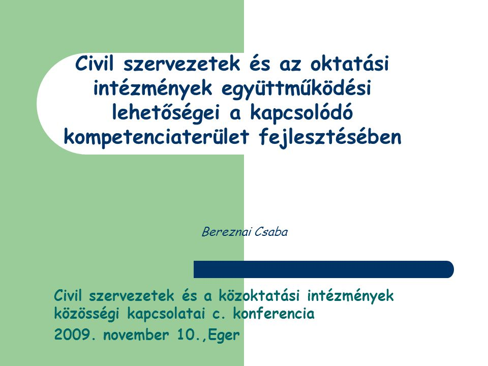 Bereznai Csaba Civil szervezetek és a közoktatási intézmények közösségi kapcsolatai c.