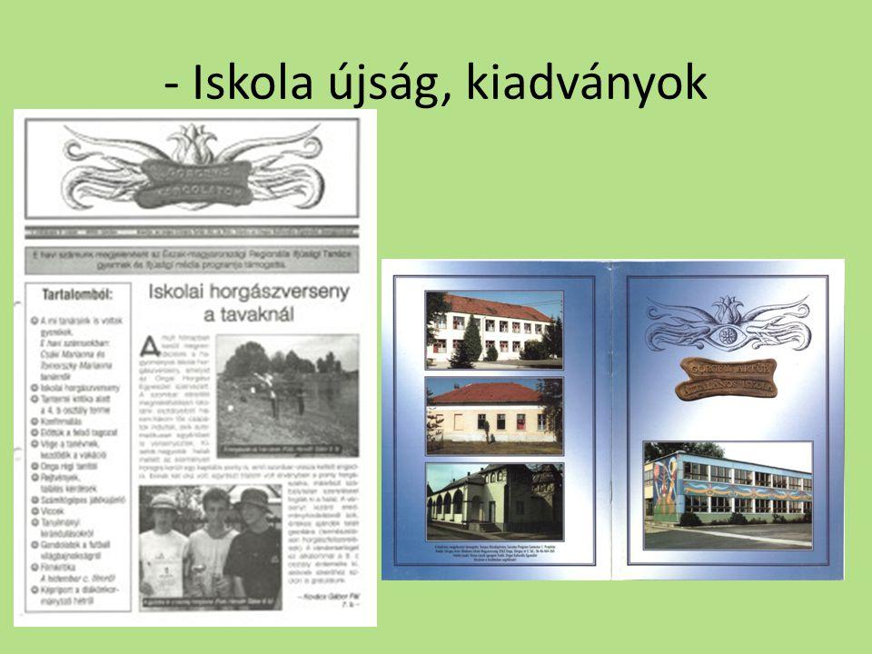 - Iskola újság, kiadványok