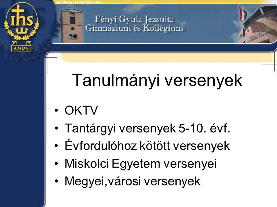Tanulmányi versenyek OKTV Tantárgyi versenyek 5-10.