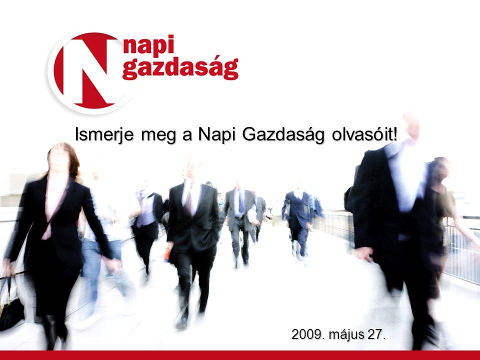 Ismerje meg a Napi Gazdaság olvasóit! 2009. május 27.