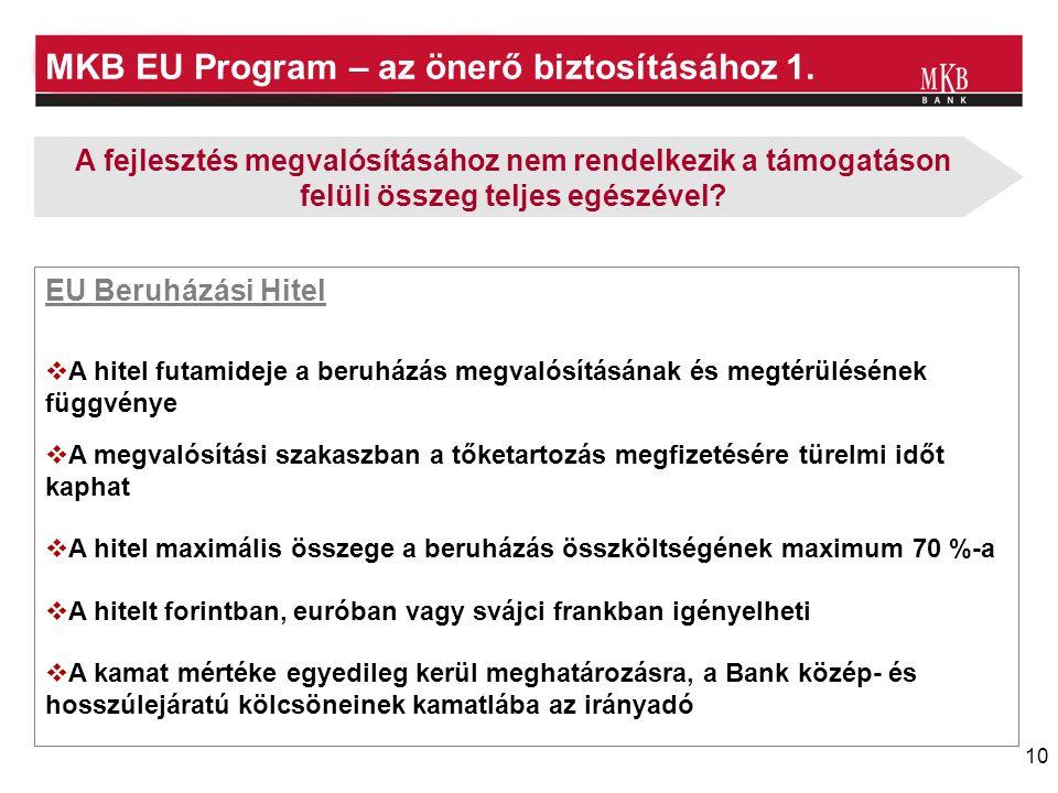 10 MKB EU Program – az önerő biztosításához 1.