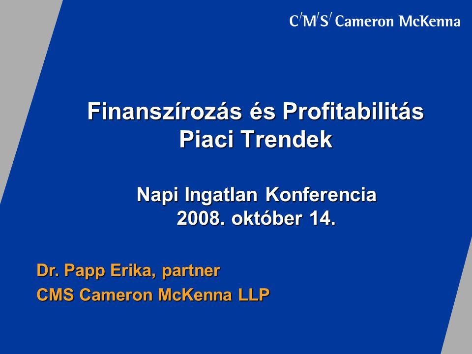 Finanszírozás és Profitabilitás Piaci Trendek Dr.