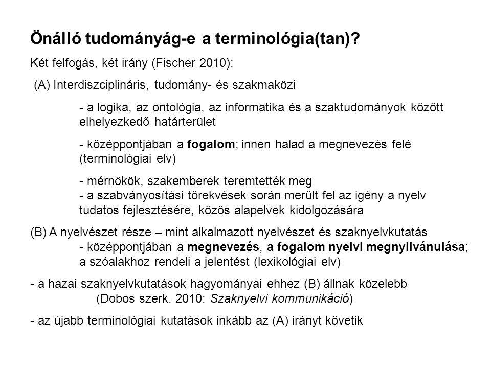 Önálló tudományág-e a terminológia(tan).