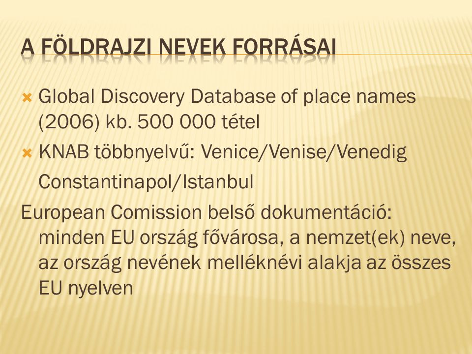  Global Discovery Database of place names (2006) kb.
