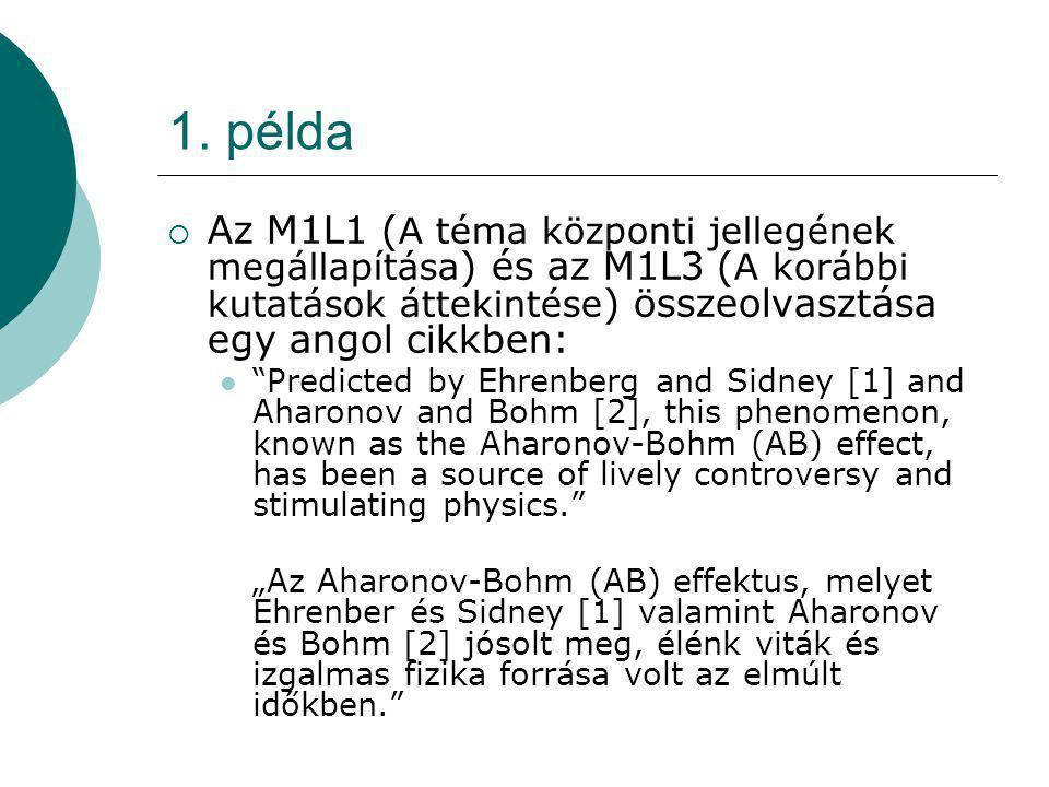 """1. példa  Az M1L1 ( A téma központi jellegének megállapítása ) és az M1L3 ( A korábbi kutatások áttekintése ) összeolvasztása egy angol cikkben: """"Pre"""