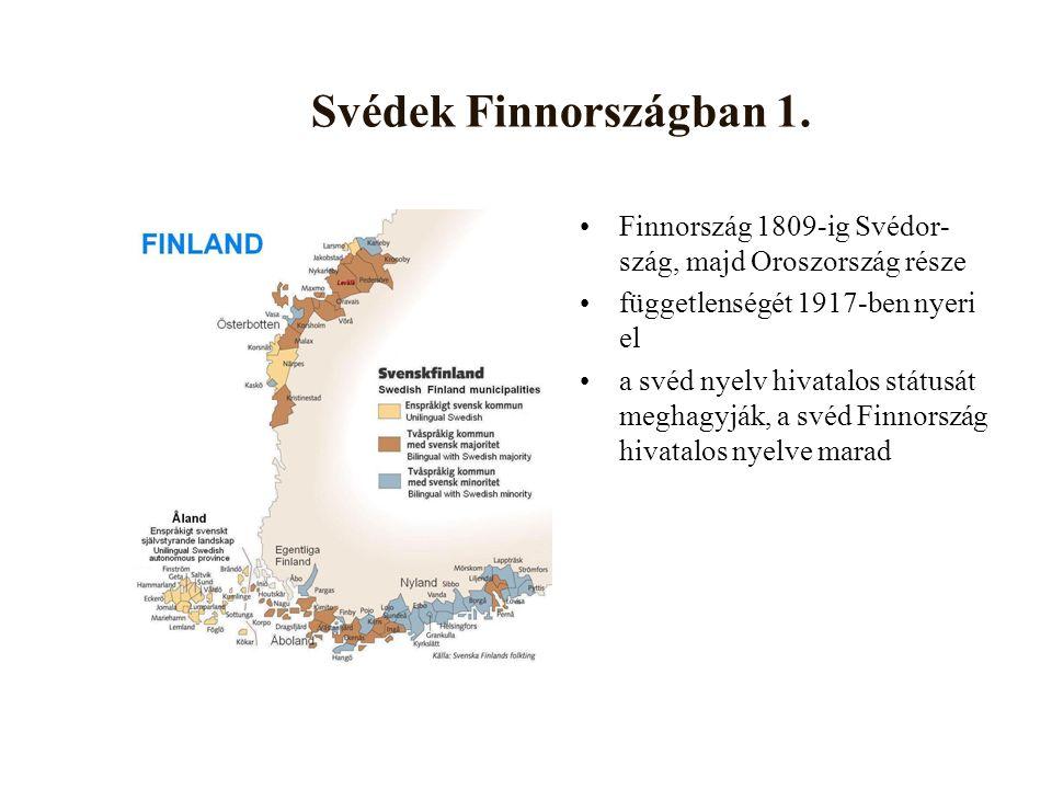 Svédek Finnországban 2.285 000 fő (5.5%) regionális eltérések (Nyland vs.