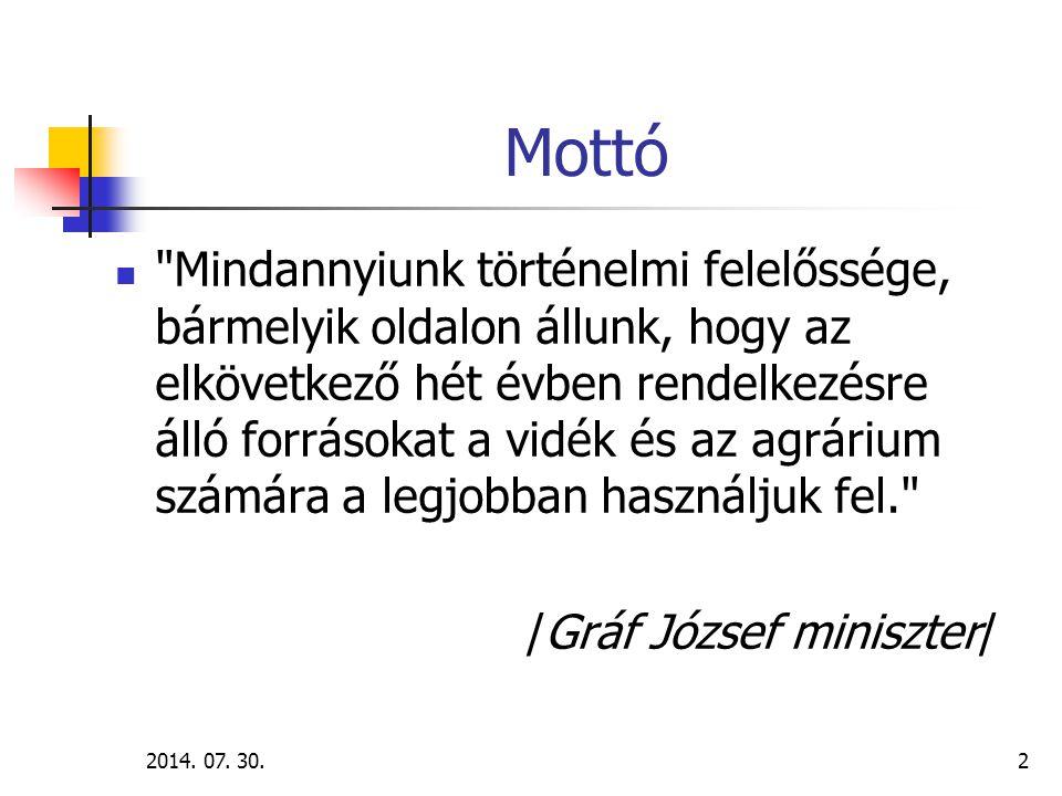 2014. 07. 30.2 Mottó
