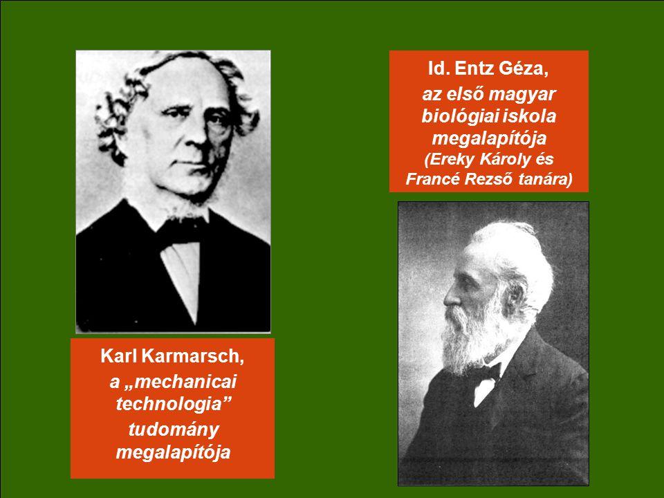 "Karl Karmarsch, a ""mechanicai technologia tudomány megalapítója Id."