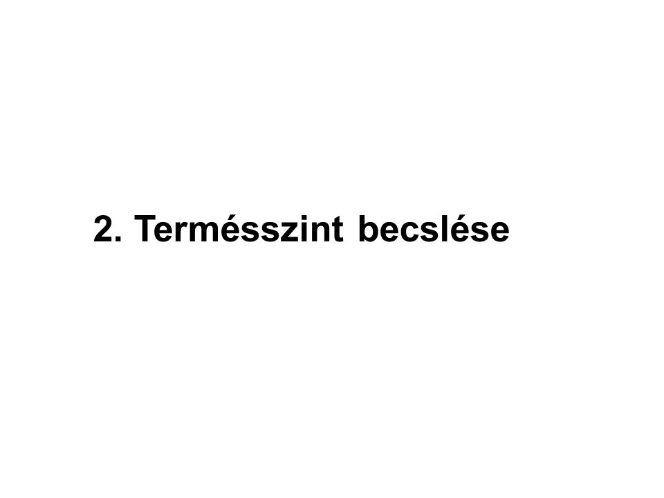2. Termésszint becslése