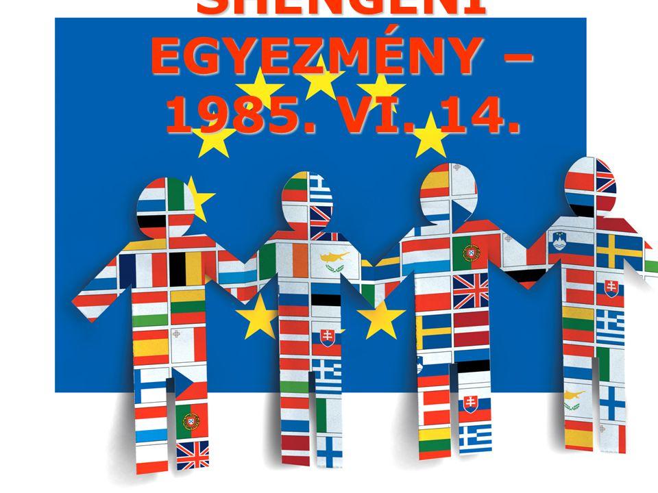 SHENGENI EGYEZMÉNY – 1985. VI. 14.